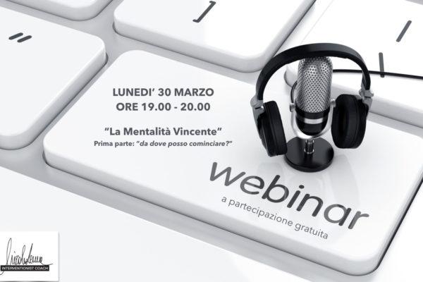 """Pertecipa al Webinar: """"La Mentalità Vincente"""""""